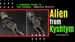 Alyoshenka from Kyshtym - a real alien on Earth