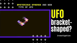 Bracket-Shape UFO sightings 2020 - A new type of UFO